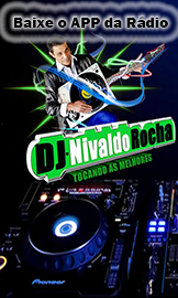 APP da Rádio do Dj Nivaldo Rocha